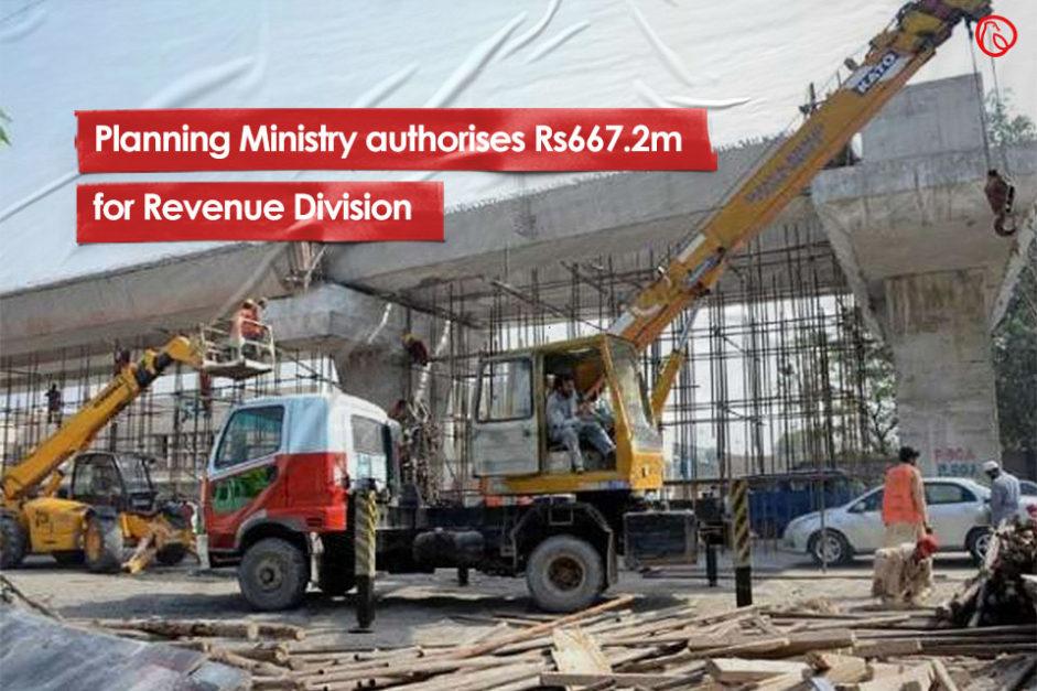 Planning Ministry authorises Rs667.2m for Revenue Division