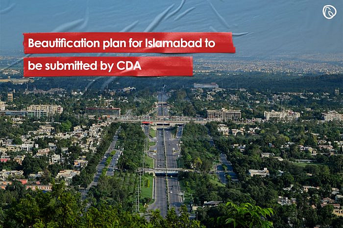 Beautification plan for Islamabad to be submitted by CDA