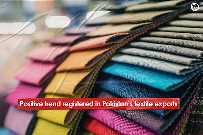 Positive trend registered in Pakistan's textile exports