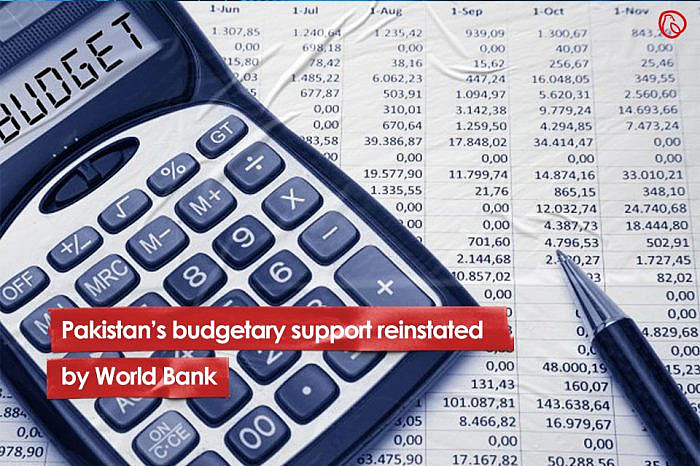 Pakistan's budgetary support reinstated by World Bank