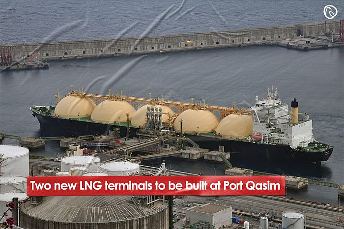 Two new LNG terminals to be built at Port Qasim