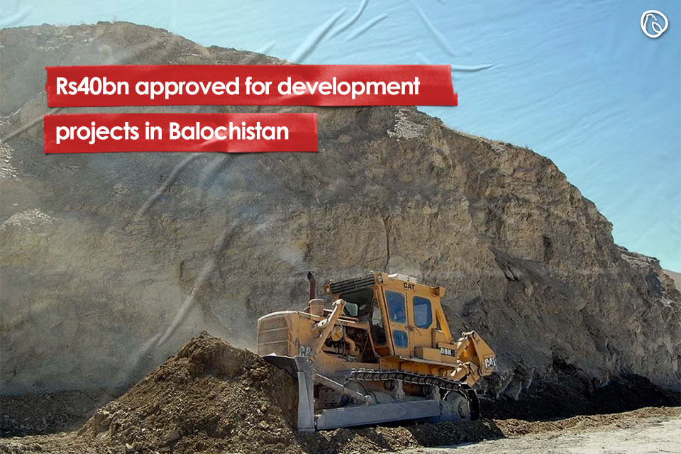 Rs40bn approved for development projects in Balochistan