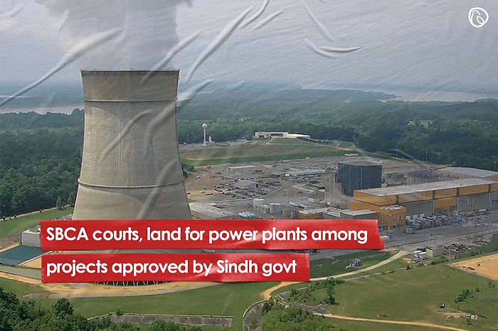 SBCA courts, land for power plants among projects approved by Sindh govt