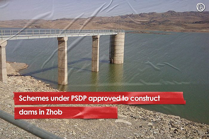 Schemes under PSDP approved to construct dams in Zhob