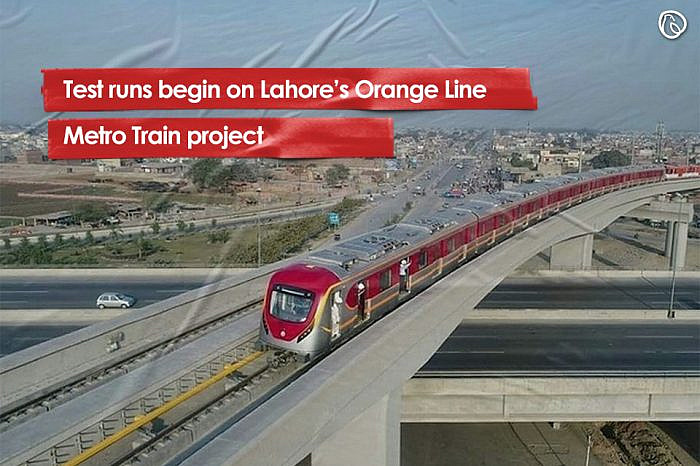 Test runs begin on Lahore's Orange Line Metro Train project