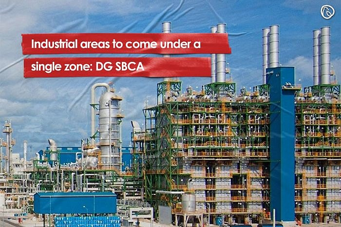Industrial areas to come under a single zone: DG SBCA