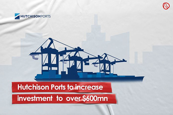 Hutchison Ports to increase investment to over $600mn