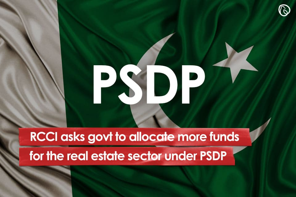 RCCI asks govt to allocate more funds for the real estate sector under PSDP