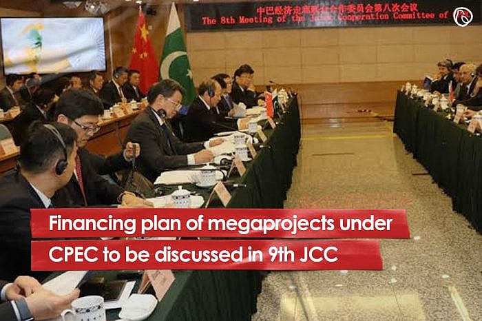 Financing plan of mega projects under CPEC to be discussed in 9th JCC