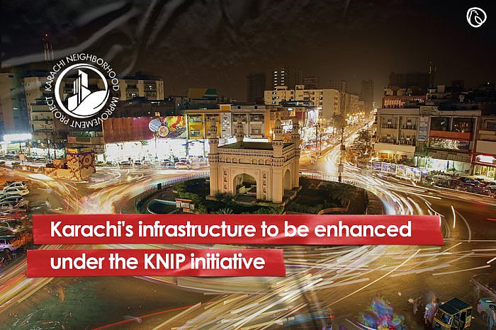 Karachi's infrastructure to be enhanced under the KNIP initiative