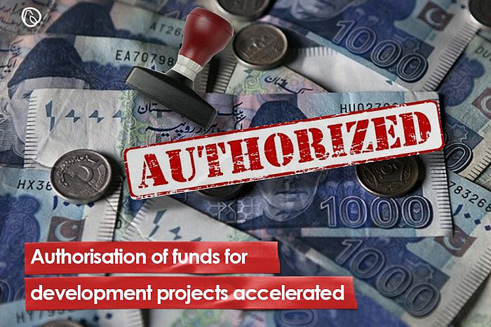 Authorisation of funds for development projects accelerated