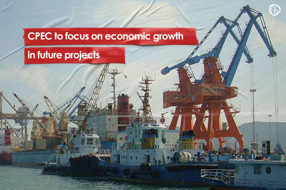 CPEC to focus on economic growth in future projects