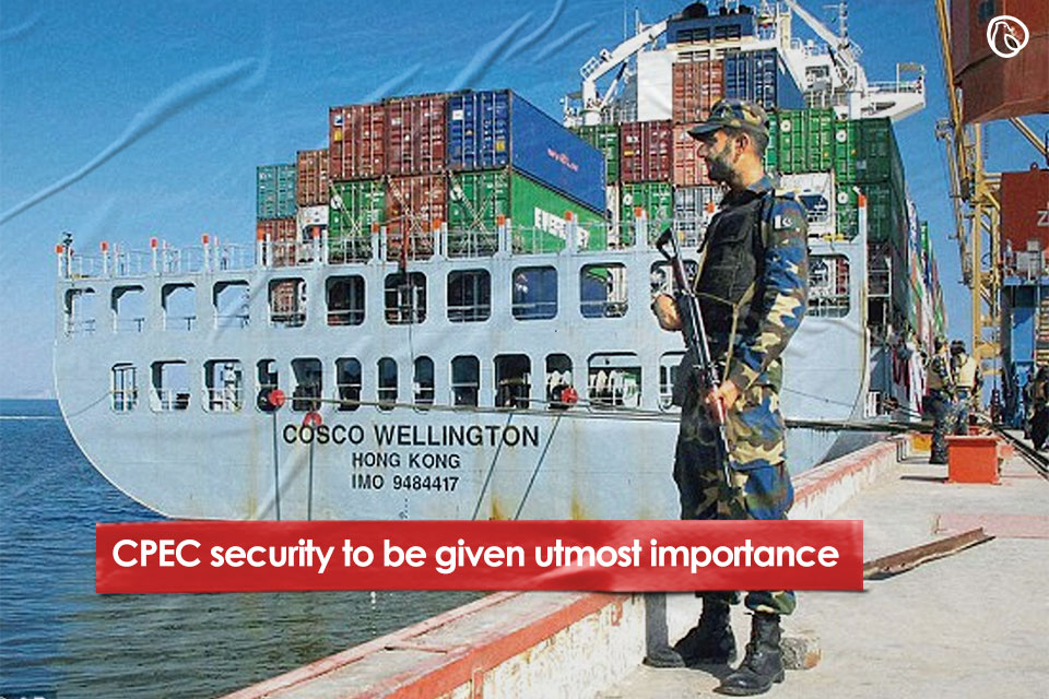 CPEC security to be given utmost importance