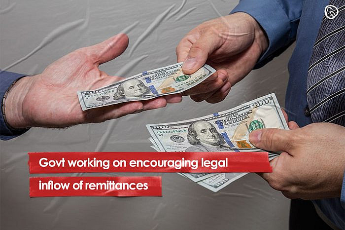 Govt working on encouraging legal inflow of remittances