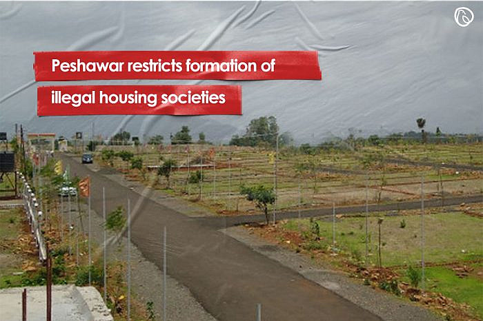 Peshawar restricts formation of illegal housing societies