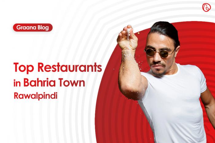 Top Restaurants in Bahria Town Rawalpindi