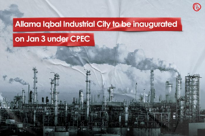 Allama Iqbal Industrial City to be inaugurated on Jan 3 under CPEC