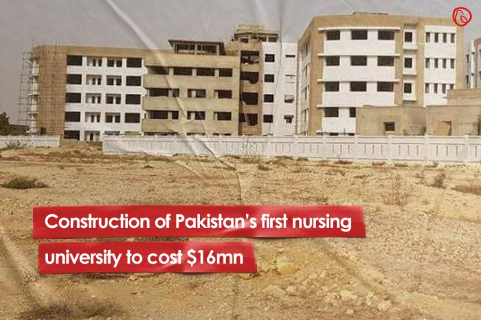 Construction of Pakistan's first nursing university to cost $16mn
