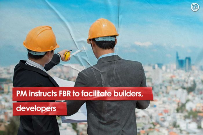 PM instructs FBR to facilitate builders, developers