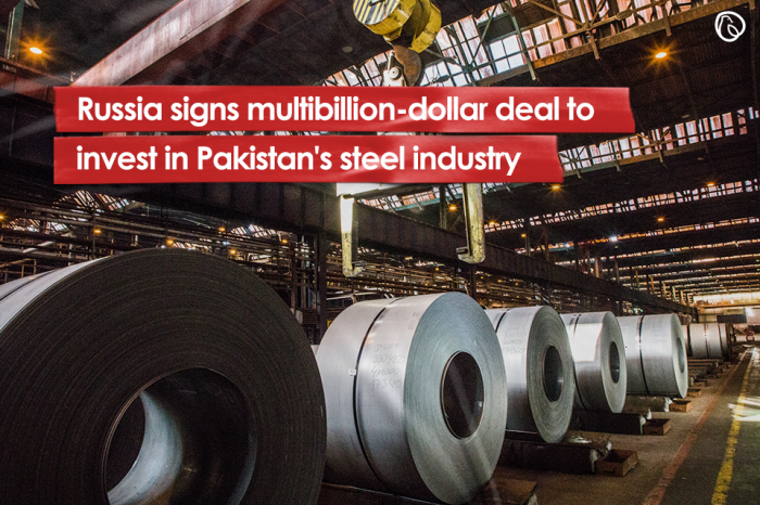 Russia signs multibillion-dollar deal to invest in Pakistan's steel industry