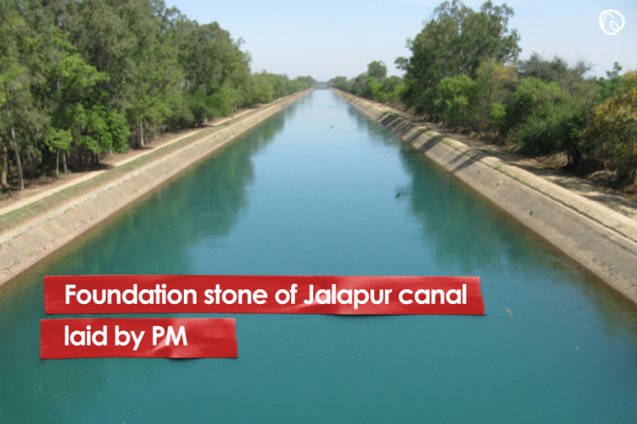 Foundation stone of Jalapur canal laid by PM