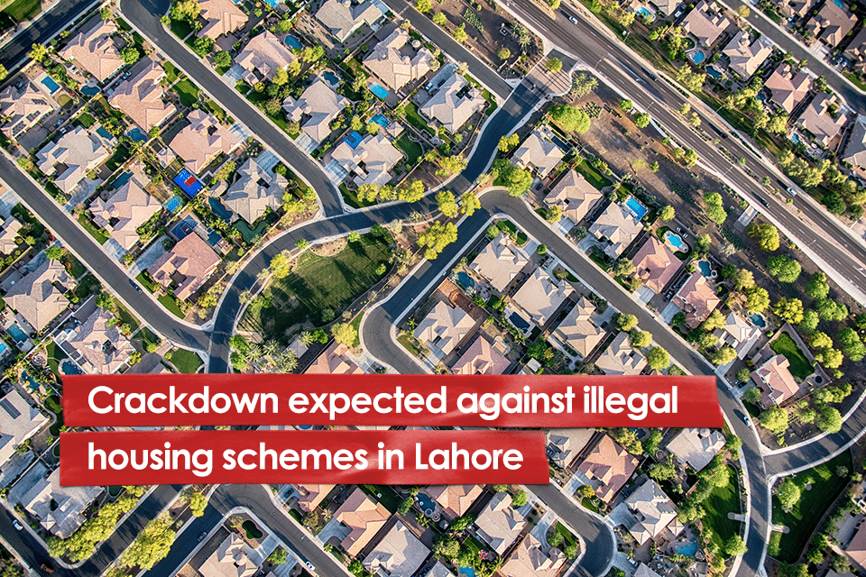 Crackdown expected against illegal housing schemes in Lahore