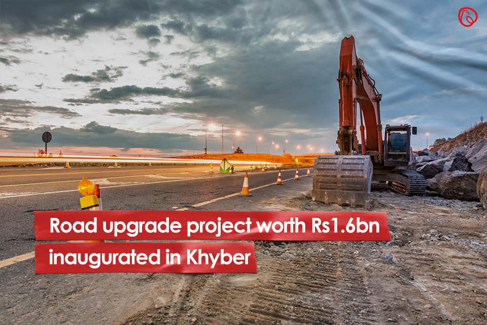 Road upgrade project worth Rs1.6bn inaugurated in Khyber