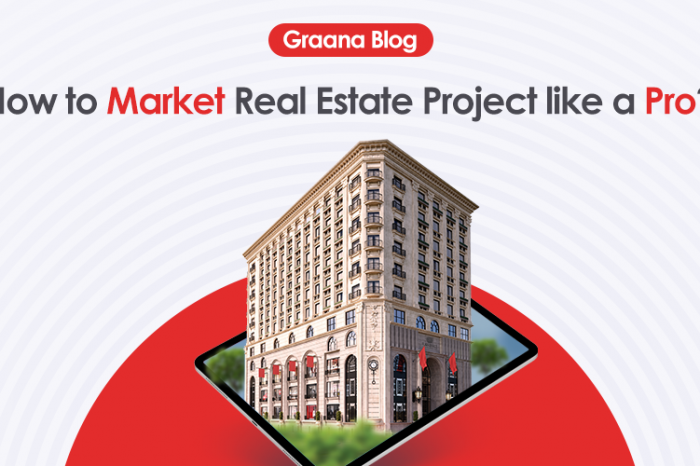Top 12 Real Estate Project Marketing Ideas in 2020