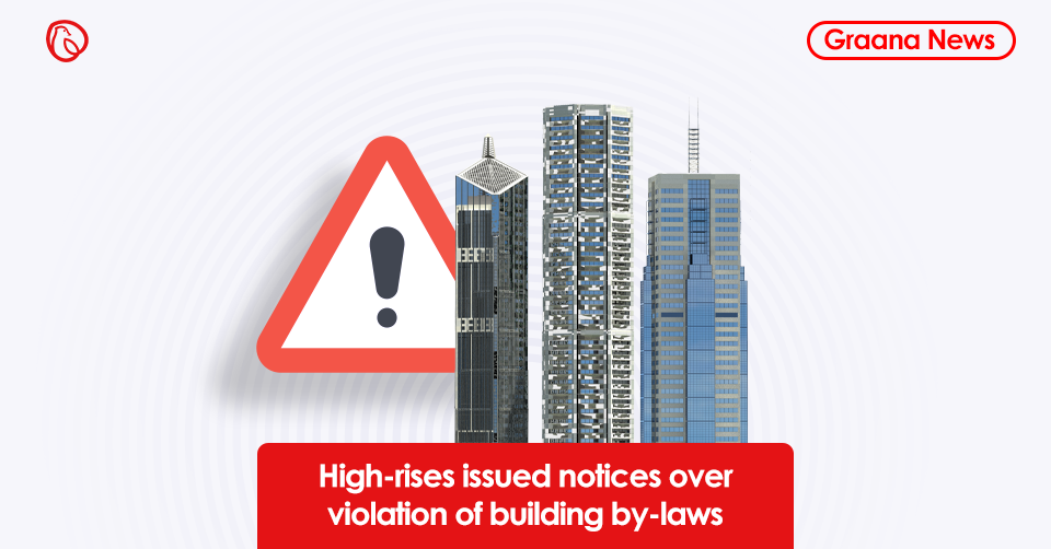 High-rises issued notices over violation of building by-laws