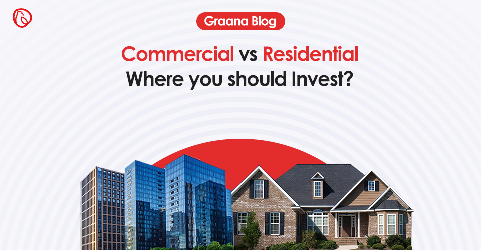 commercial vs real estate - where you should invest in