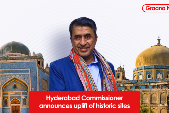 Hyderabad Commissioner announces uplift of historic sites