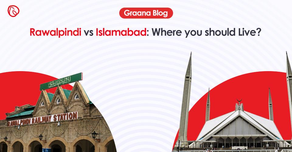 islamabad vs rawalpindi - where you should live