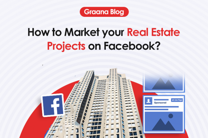 Facebook Marketing Ideas for Real Estate Projects in 2020