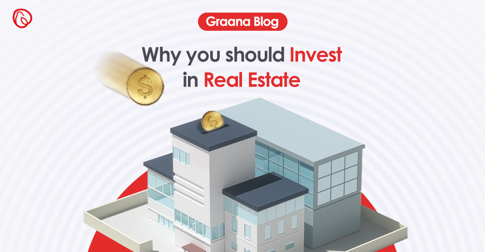 why to invest in real estate