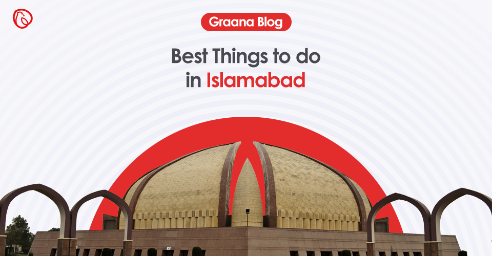 things to do in islamabad