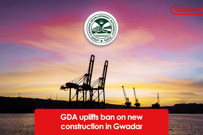 GDA uplifts ban on new construction in Gwadar