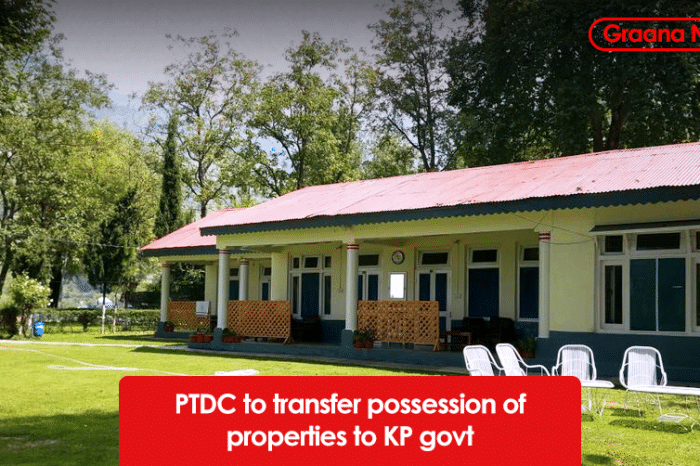 PTDC to transfer possession of properties to KP govt