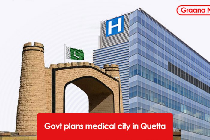 Govt plans medical city in Quetta