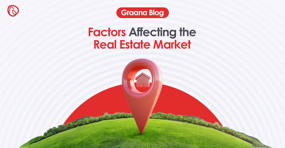 Factors affecting the real estate market
