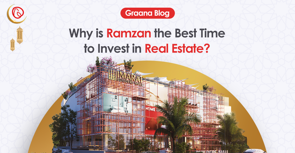 ramzan best time to invest in real estate
