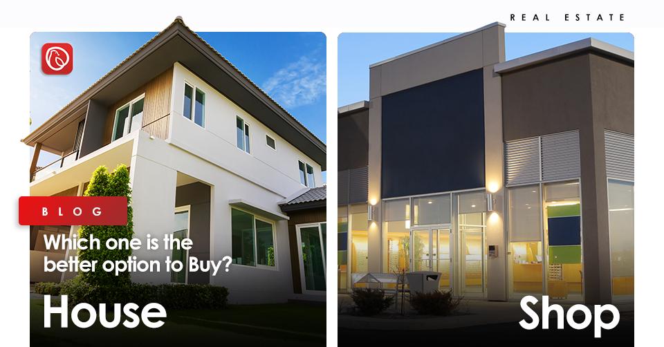 House vs shop