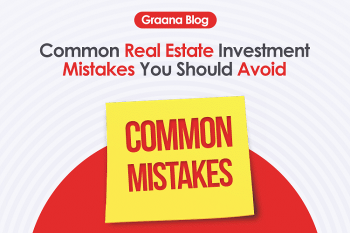 Common Real Estate Investment Mistakes You Should Avoid