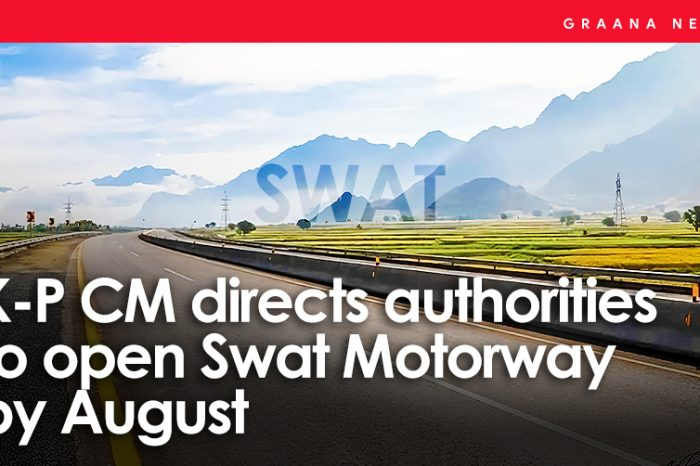 K-P CM directs authorities to open Swat Motorway by August