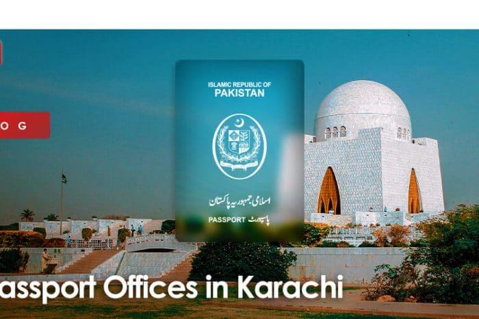 Passport Offices in Karachi – Procedure, Location, Pricing & More