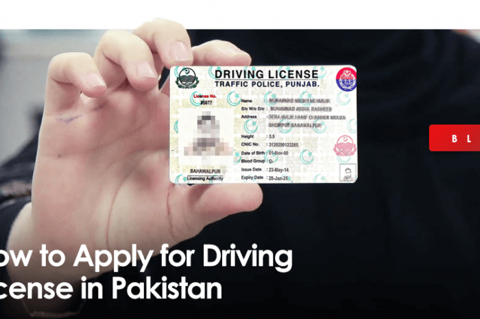 How to Apply for Driving License in Pakistan- Islamabad, Punjab, KPK, Sindh and Balochistan