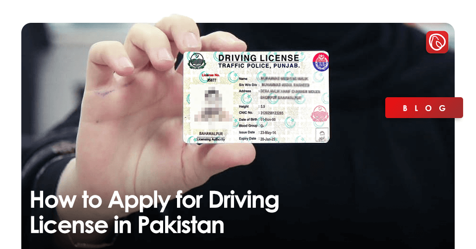 apply for Driving license in Pakistan