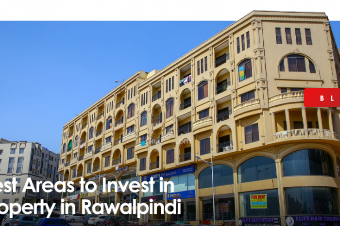 Best Areas to Invest in Property in Rawalpindi