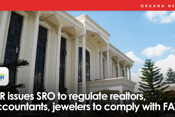 FBR issues SRO to regulate realtors, accountants, jewelers to comply with FATF