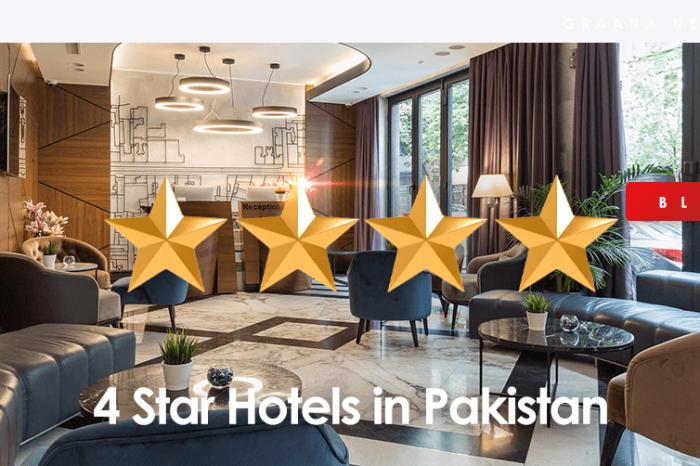 The Best 4 Star Hotels in Pakistan