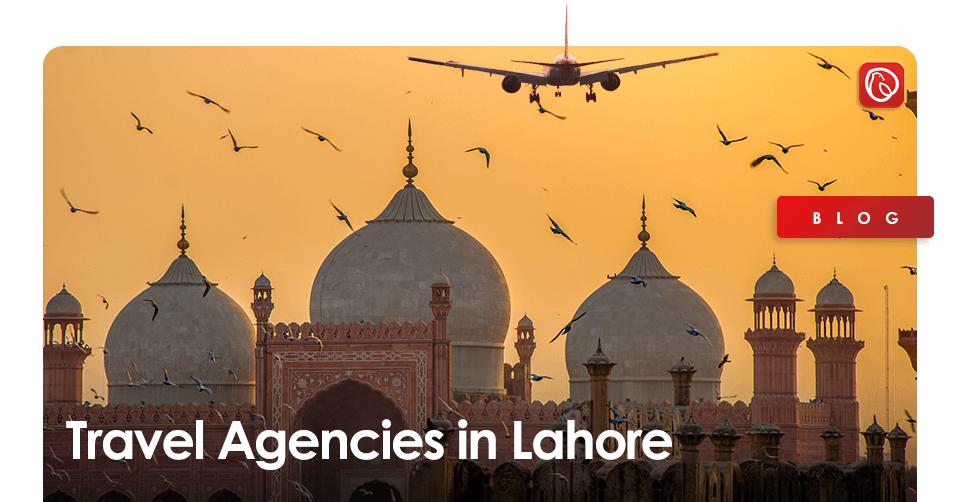 travel agencies in lahore